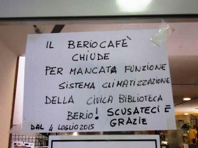 Berio Cafè chiude per troppo caldo