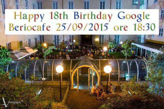 Google compie 18 anni, Festa il 25 settembre al BerioCafè
