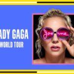 Musica – Dopo il Super Bowl, Lady Gaga annuncia il tour mondiale