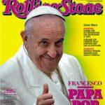 """Papa Francesco sulla prima pagina di Rolling Stone. """"E' un Papa Pop"""""""